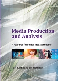 Media Production & Analysis : A Resource for Senior Media Students - SECONDHAND