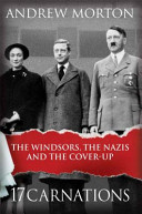 17 Carnations: The Windsors, the Nazis and the Cover-Up