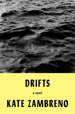 Drifts - A Novel