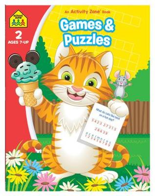 Games & Puzzles (School Zone Activity Book)