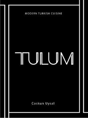 Tulum - Modern Turkish Cuisine