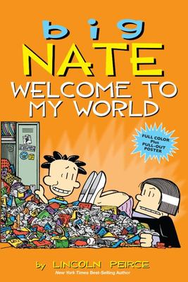 Big Nate: Welcome to My World (Big Nate #13)