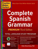 "Practice Makes Perfect[""Complete Spanish Grammar""]"