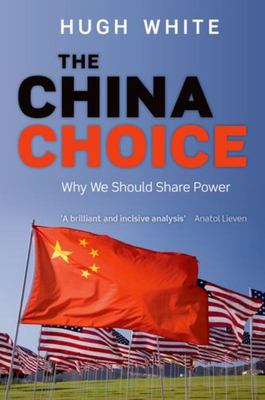 The China Choice - Why We Should Share Power