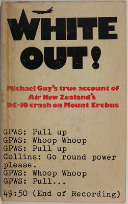 White Out! Michael Guy's true account of Air New Zealand's DC-10 crash on Mount Erebus