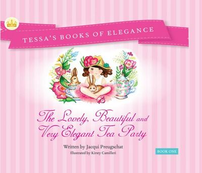 The Lovely, Beautiful and Very Elegant Tea Party