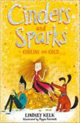 Goblins and Gold (Cinders and Sparks #3)