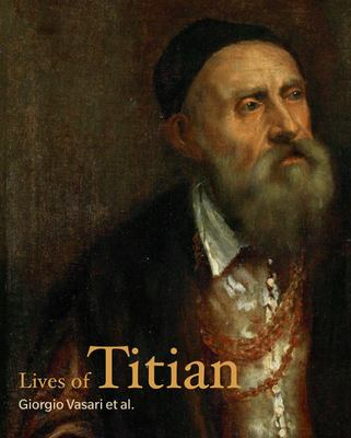 The Lives of Titian