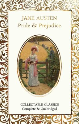 Pride and Prejudice (Flame Tree Collectable Classics)