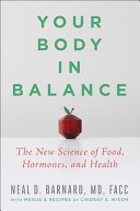 Your Body in Balance - The New Science of Food, Hormones, and Health