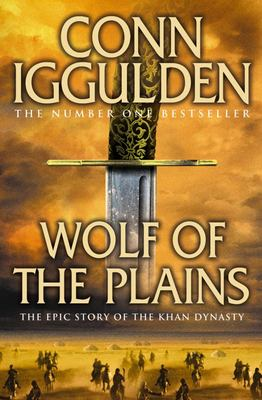 Wolf of the Plains (#1 Conqueror)