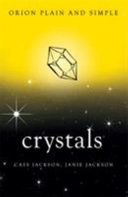 Crystals - Orion Plain & Simple
