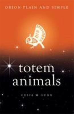 Totem Animals - Orion Plain & Simple