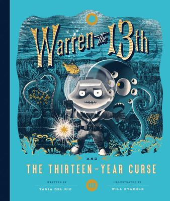 Warren the 13th and the Thirteen-Year Curse - A Novel