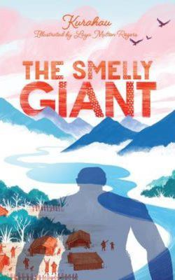 The Smelly Giant (Tio Tiamu te Tipua English Edition)