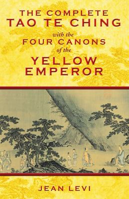 Complete Tao Te Ching-4 Canons Yellow...