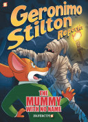 The Mummy with No Name (Geronimo Stilton Reporter #4)
