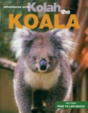 Kolah the Koala (Adventures With...)