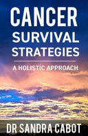 Cancer Survival Strategies