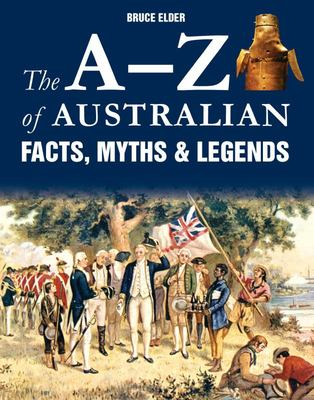 A-Z of Australian Facts, Myths and Legends