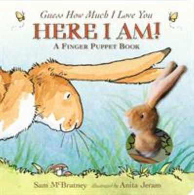 Here I Am! (Guess How Much I Love You Finger Puppet Board Book)