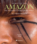 Spirit of the Amazon - The Indigenous Tribes of the Xingu