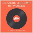 Classic Albums by Women