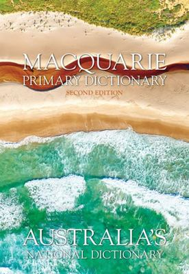 Macquarie Primary Dictionary 2E + BONUS Macquarie Primary Thesaurus: