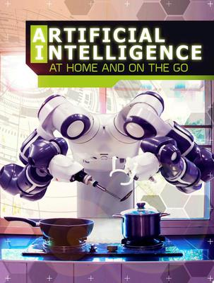 Artificial Intelligence at Home and on the Go
