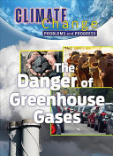 The Danger of Greenhouse Gases