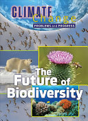 The Future of Biodiversity