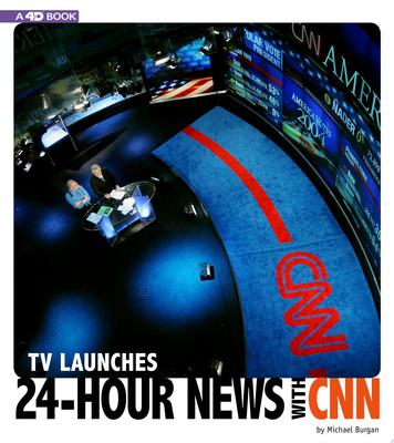 TV LAUNCHES 24-HOUR NEWS WITH CNN: 4D AN AUGMENTED READING EXPERIENCE (Captured Television History 4D)