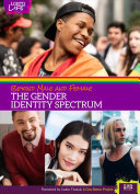 Beyond Male and Female - The Gender Identity Spectrum