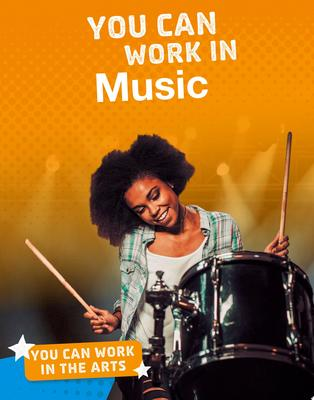 You Can Work in Music