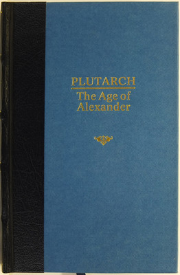 The Age of Alexander: Nine Greek Lives