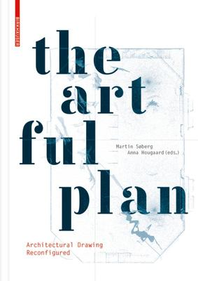 Artful Plan, the: Architectural Drawing Reconfigured