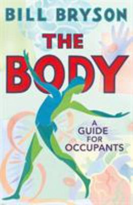 The Body: A Guide for Occupants (HB)