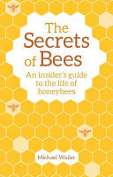 The Secrets of Bees 2nd Ed
