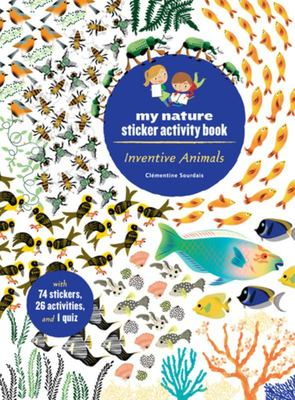 Inventive Animals - My Nature Sticker Activity Book