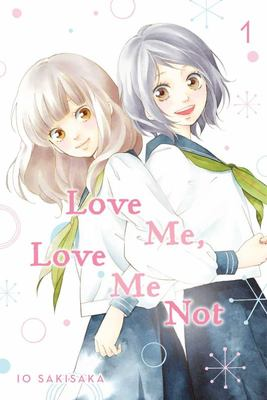 Love Me, Love Me Not, Vol. 1