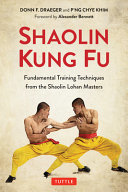 Shaolin Kung Fu - Fundamental Training Techniques from the Shaolin Lohan Masters