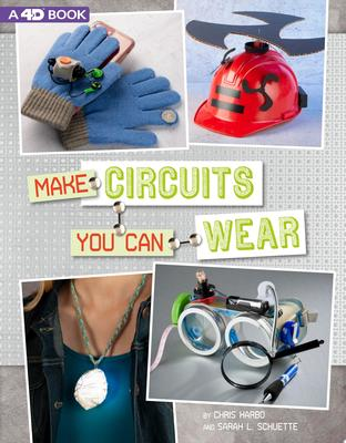 Make Circuits You Can Wear - 4D an Augmented Reading Experience