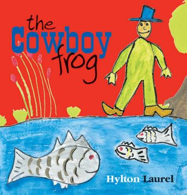 The Cowboy Frog