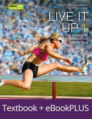 LIVE IT UP 1 VCE UNITS 1 AND 2 EBOOKPLUS PRINT + STUDYON VCE PHYSICAL EDUCATION UNITS 1 AND 2