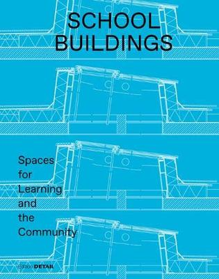 School Buildings: Spaces for Learning and the Community