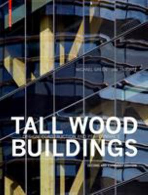 Tall Wood Buildings 2ND EXPANDED EDITION