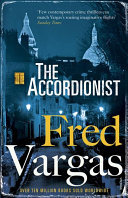 The Accordionist: Three Evangelists Bk 3