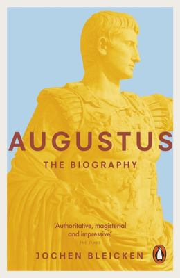 Augustus The Biography