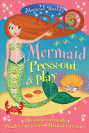 Magical Worlds Mermaid Press-Out and Play