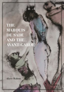 The Marquis de Sade and the Avant-Garde